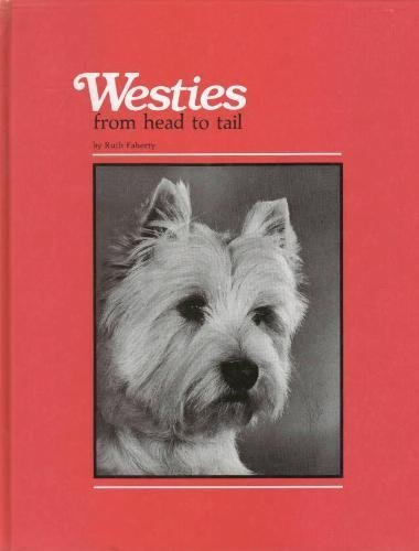 9780931866449: Westies: From Head to Tail