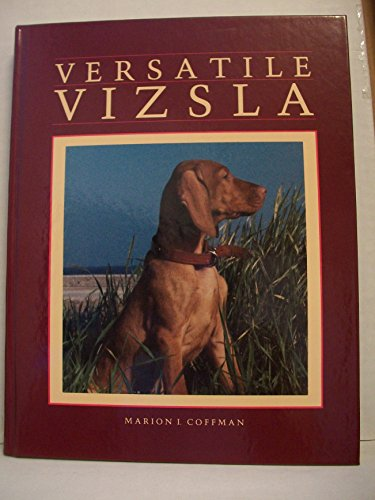Versatile Vizsla: Coffman, Marion I.