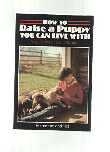 9780931866579: How to Raise a Puppy You Can Live With