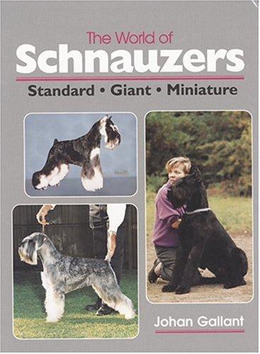 9780931866937: The World of Schnauzers: Standard, Giant, Miniature