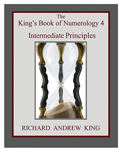9780931872211: The King's Book of Numerology 4 - Intermediate Principles