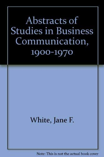 9780931874116: Abstracts of Studies in Business Communication, 1900-1970