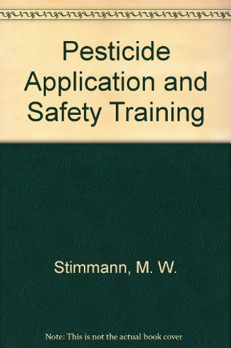 9780931876172: Pesticide Application and Safety Training