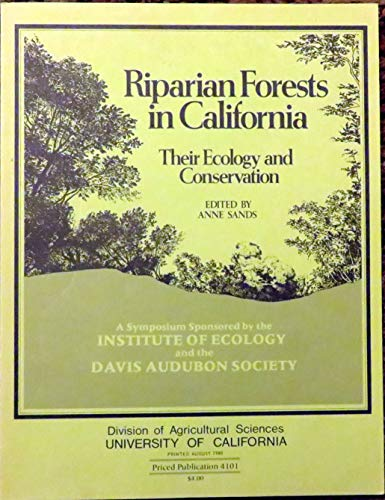 9780931876417: Riparian Forests in California: Their Ecology and Conservation : A Symposium