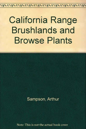 9780931876547: California Range Brushlands and Browse Plants