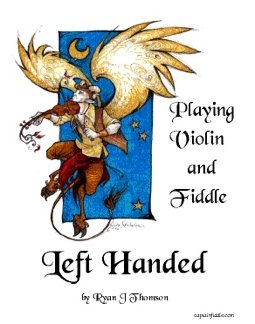 9780931877421: Playing Violin And Fiddle Left Handed
