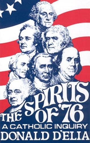 9780931888106: Spirits Of '76: Catholic Inquiry