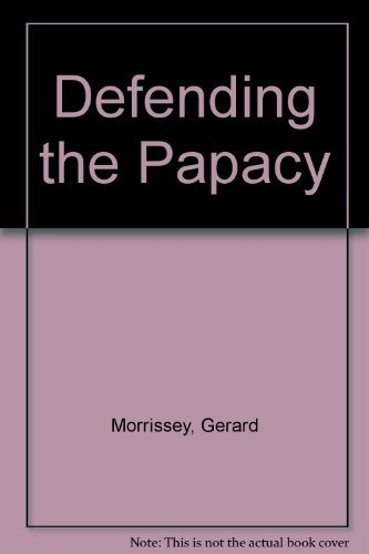 9780931888151: Defending the Papacy