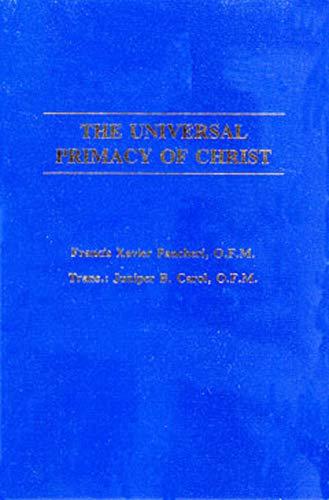 Universal Primacy of Christ: Pancheri, Francesco S.