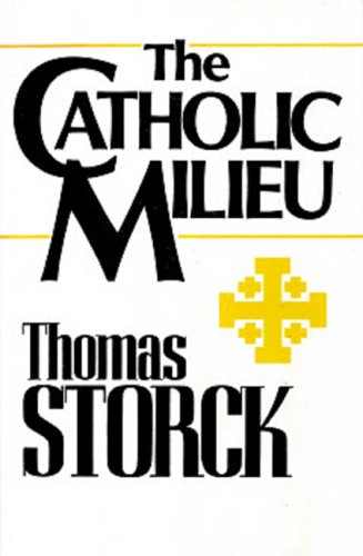 9780931888250: The Catholic Milieu