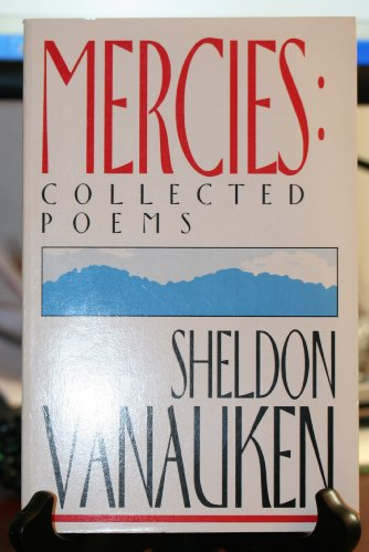 9780931888281: Mercies: Collected Poems