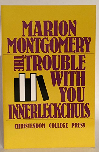 Trouble With You Innerleckchuls: Montgomery, Marion