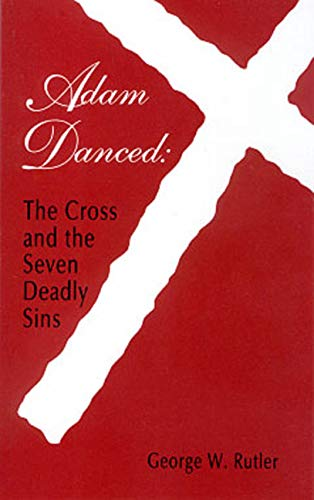 9780931888342: Adam Danced: Cross & Seven Deadly Sins