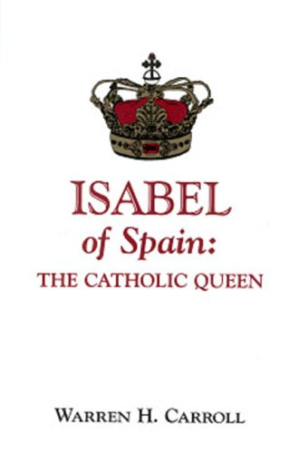 9780931888434: Isabel of Spain: The Catholic Queen