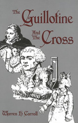 9780931888458: The Guillotine & The Cross