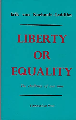 9780931888519: Liberty or Equality