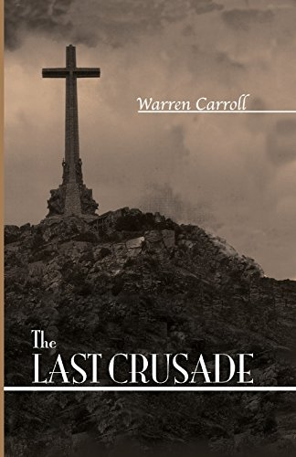 9780931888670: The Last Crusade: Spain 1936
