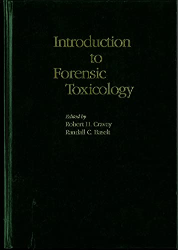 9780931890062: Introduction to Forensic Toxicology