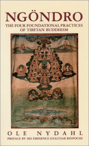 9780931892233: Ngondro: The Four Foundational Practices of Tibetan Buddhism