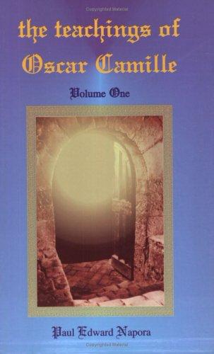 9780931892363: The Teachings of Oscar Camille, Volume 1