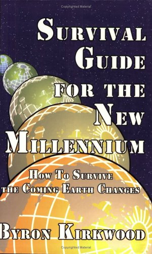 9780931892547: Survival Guide for the New Millennium: How to Survive the Coming Earth Changes