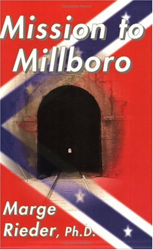 9780931892592: Mission to Millboro
