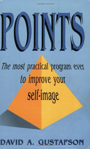 9780931892745: Points: The Most Practical Program Ever to Improve Your Self-Image