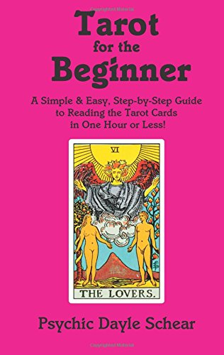 9780931892929: Tarot for the Beginner: A Simple & Easy Step-By-Step Guide to Reading the Tarot Cards in One Hour or Less!