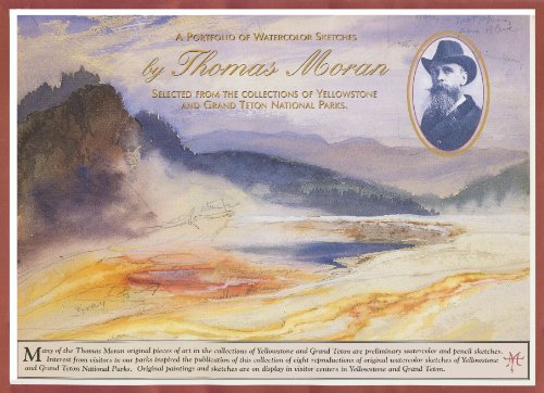 A portfolio of watercolor sketches by Thomas Moran: Selected from the collections of Yellowstone ...