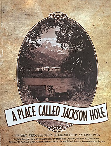 9780931895562: A Place Called Jackson Hole