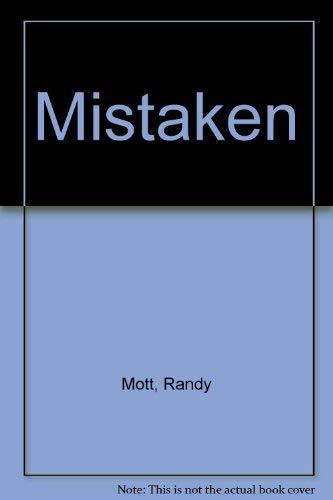 Mistaken: Mott, Randy