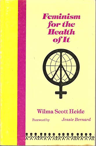 9780931911019: Feminism for the Health of It