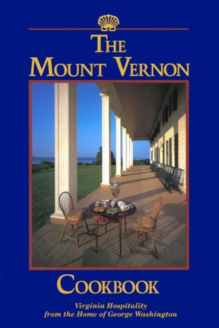 9780931917134: The Mount Vernon Cookbook