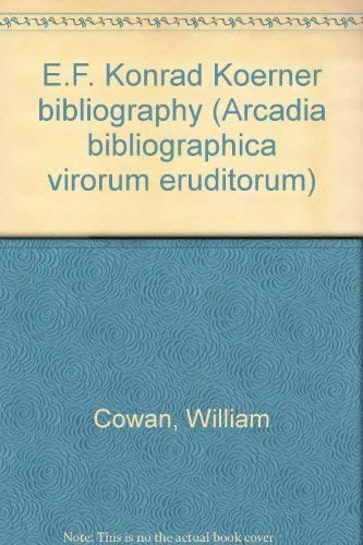 9780931922367: E. F. Konrad Koerner Bibliography (Arcadia Bibliographica Virorum Eruditorum)