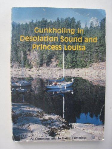 Gunkholing in Desolation Sound and Princess Louisa: Al Cummings, Joe Bailey-Cummings