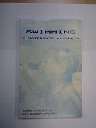 9780931927027: Swimming: A Watersafe Approach