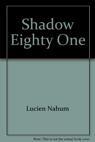 Shadow 81: Nahum, Lucien