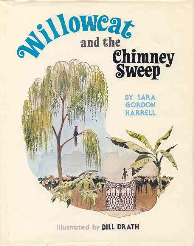 Willowcat and the chimney sweep: Harrell, Sara Gordon