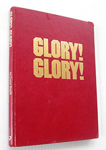 Glory Glory: Loran Smith; Lewis Grizzard
