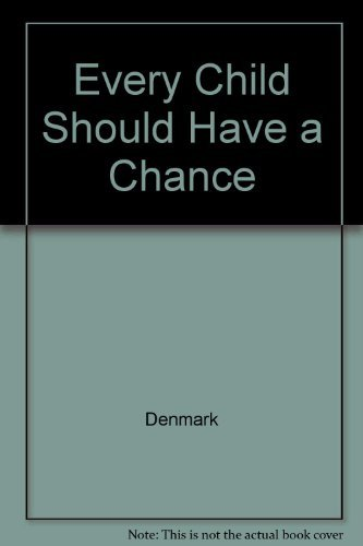 Every Child Should Have a Chance: Denmark