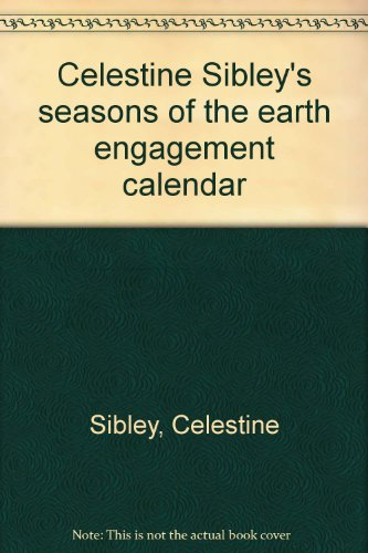 Seasons of the Earth Engagement Calendar 1982: Sibley, Celestine