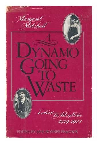 9780931948701: Dynamo Going to Waste: Letters to Allen Edee, 1919-1921