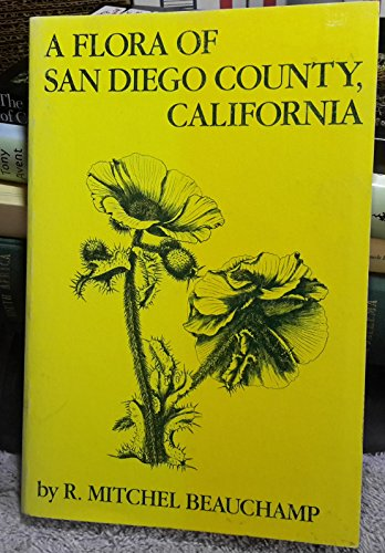 A Flora of San Diego County California: R. Mitchel Beauchamp