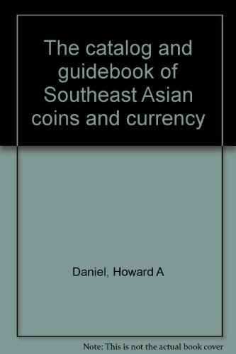 The catalog and guidebook of Southeast Asian: Howard A Daniel