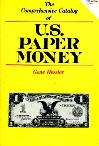 9780931960062: The Comprehensive Catalog of U.S. Paper Money