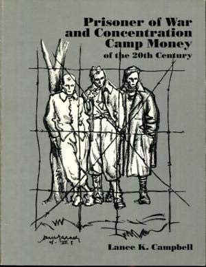9780931960321: Prisoner of War and Concentration Camp Money