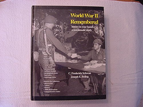 9780931960406: World War II Remembered: History in Your Hands, a Numismatic Study