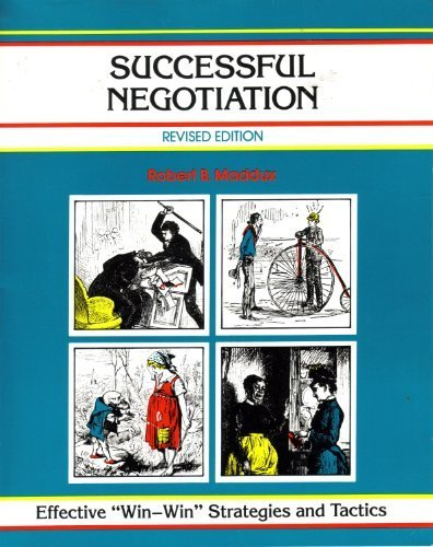 9780931961090: Successful Negotiation: Effective Win-Win Strategies and Tactics (Fifty-Minute Series)