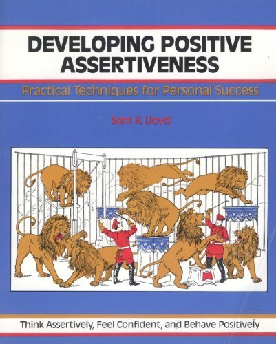 9780931961380: Developing Positive Assertiveness (The Fifty-minute series)