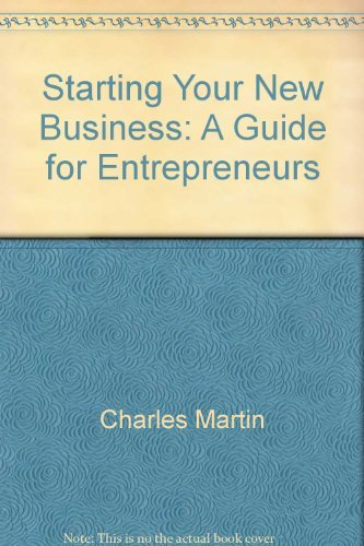 9780931961441: Starting your new business: A guide for entrepreneurs (Fifty-Minute series)